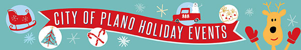 City of Plano – Holiday Events 2019